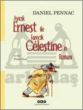 Ayıcık Ernest İle Farecik Celestine'in Romanı