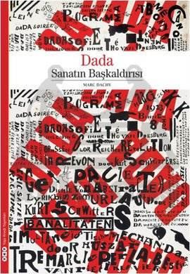 Dada - Sanatın Başkaldırısı