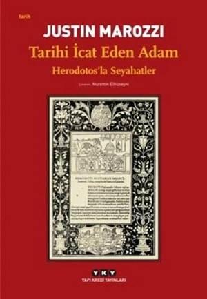 Tarihi İcat Eden Adam – Herodotos'la Seyahatler