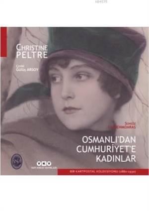 Osmanli'Dan Cumhuriyete Kadinlar