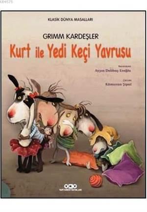 Kurt ile Yedi Keçi ...
