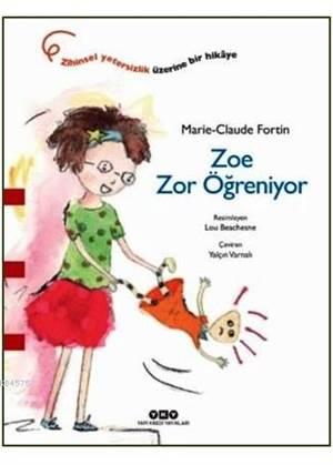 Zoe Zor Öğreniyor (3-8 Yaş)