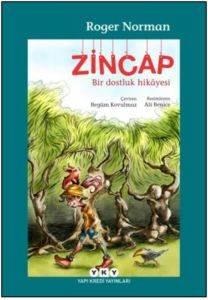 Zincap; Bir Dostluk Hikâyesi