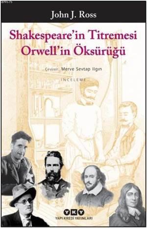 Shakespear' in Titremesi Orwell' in Öksürüğü