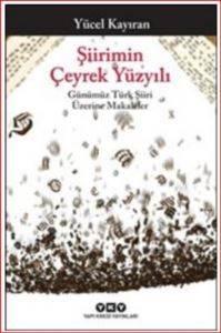 Şiirimin Çeyrek Yüzyılı – Günümüz Türk Şiiri Üzerine