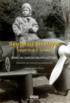 Benzersiz Bir Hayat Bulgar Kralı II. Simeon