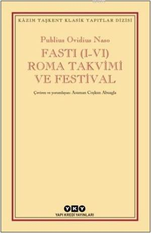 Fasti (I-VI) Roma Takvimi Ve Festival