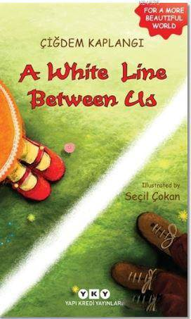 A White Line Betwe ...