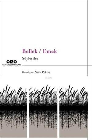 Bellek - Emek