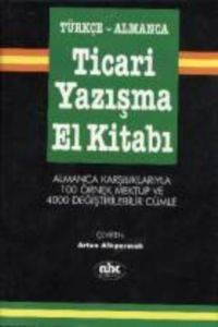 Türkçe Almanca-Ticari Yazışma El Kitabı