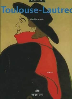 Ünlü Ressamlar Toulouse-Lautrec