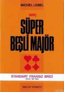 Briç-Süper Beşli Majör