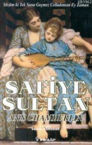 Safiye Sultan 3 Sözüm ki Tek Sana Geçmez