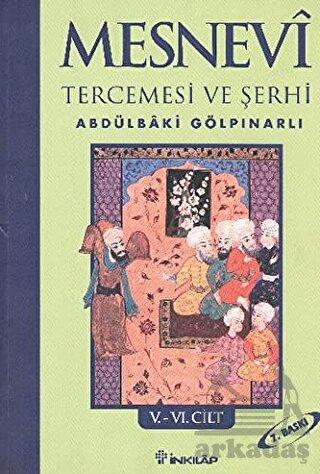 Mesnevi Tercemesi ve Şehri V-VI.Cilt