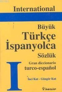 International Grand Türkçe-İspanyolca Sözlük