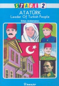 Stage 2 Atatürk Leader Of Turkish People
