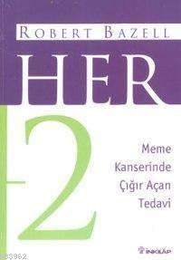 Her 2; Meme Kanser ...