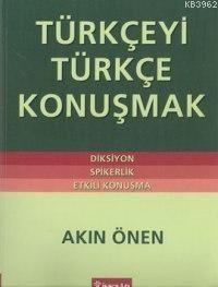 Türkçeyi Türkçe Konuşmak