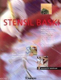 Dekoratif Teknikler - Stensil Baskı