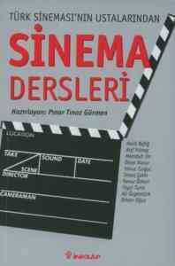 Sinema Dersleri-2:Türk Sinemasının Ustalarından
