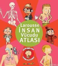 Larousse İnsan Vücudu Atlası