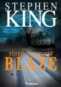 Yüzyılın Suçlusu-Blaze