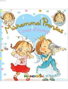 Mükemmel Prenses - Cesur Zeynep