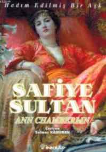 Safiye Sultan-1: Hadım Edilmiş Bir Aşk ( Cep Boy )