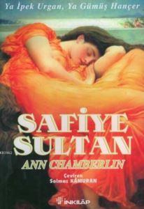 Safiye Sultan-2: Ya İpek Urgan, Ya Gümüş Hançer ( Cep Boy )
