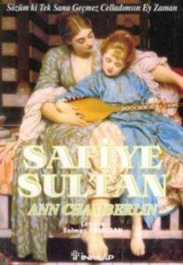 Safiye Sultan-3: Sözüm ki Tek Sana Geçmez Celladımsın Ey Zaman ( Cep Boy )