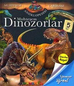 Muhteşem Dinozorlar Ansiklopedisi