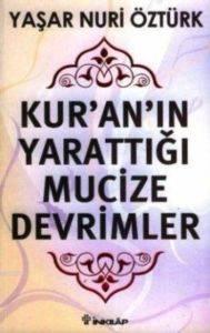 Kur'an'ın Yarattığı Mucize Devrimler