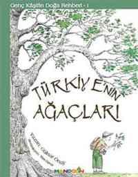 Genç Kaşifin Doğa Rehberi-1 (Türkiyenin Ağaçları )