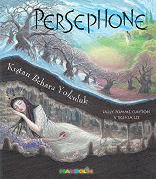 Persophone-Kıştan Bahara Yolculuk