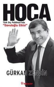 Hoca-Türk Dış Politikasında Davutoğlu Etkisi