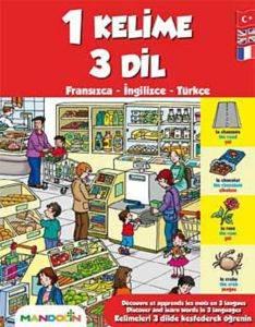 Bir Kelime Üç Dil Fransızca İngilizce Türkçe