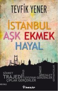İstanbul Aşk Ekmek Hayal