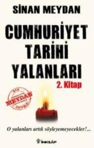 Cumhuriyet Tarihi Yalanları 2.Kitap