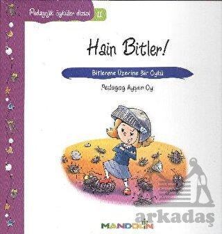 Pedagojik Öyküler - 11 - Hain Bitler
