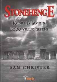 Kadim Taşların 5000 Yıllık Gizemi