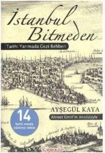 İstanbul Bitmeden - Tarihi Yarımada Gezi Rehberi