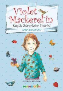Violet Mackerel'in Küçük Sürprizler Teorisi