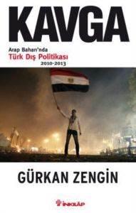 Kavga (Arap Baharı'nda Türk Dış Politikası 2010 - 2013)