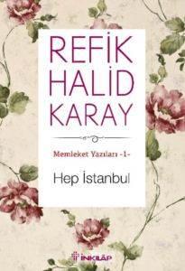 Memleket Yazıları-1 Hep İstanbul