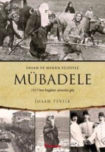 Mübadele 1923 den Bugüne Zorunlu Göç
