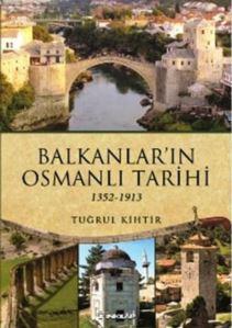 Balkanların Osmanlı Tarihi