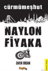 Cürmümeşhut Naylon Fiyaka