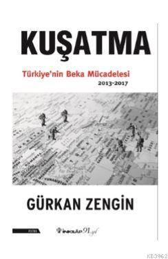 Kuşatma Türkiye&#3 ...