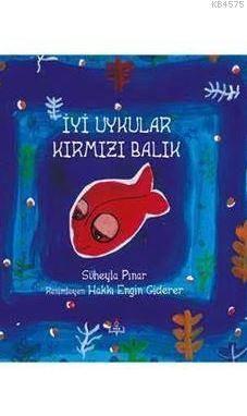 İyi Uykular Kırmızı Balık