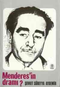 Menderesin Dramı (1899-1960)